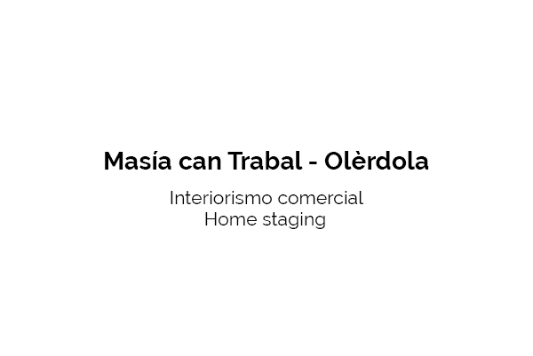 Masia can_Trabal interiorismo
